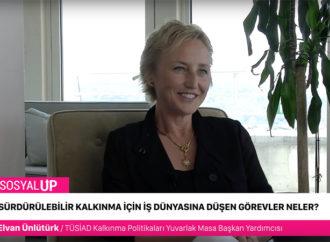 TÜSİAD Kalkınma Politikaları Yuvarlak Masa Başkan Yardımcısı Elvan Ünlütürk Röportajı