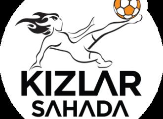 Kotex ve Kızlar Sahada genç kadınları futbolla güçlendirmek üzere yola çıkıyor