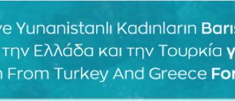 Türkiyeli ve Yunanistanlı kadınların barış çağrısına binlerce kadın sahip çıkıyor