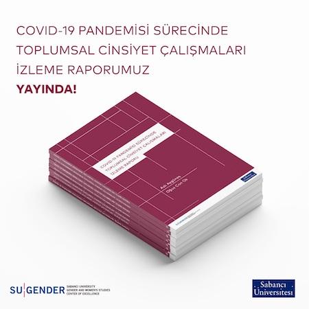 """SU Gender, """"COVID-19 Pandemisi Sürecinde Toplumsal Cinsiyet Çalışmaları İzleme Raporu"""" hazırladı"""
