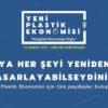 Sürdürülebilirlik Akademisi'nin düzenlediği 'Uluslararası 1. Yeni Plastik Ekonomisi Konferansı'ndan iş dünyasına çağrı